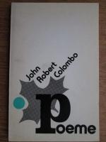 Anticariat: John Robert Colombo - Poeme