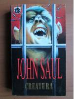John Saul - Creatura