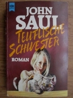 Anticariat: John Saul - Teuflische Schwester