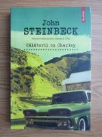 John Steinbeck - Calatorii cu Charley