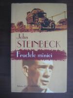 John Steinbeck - Fructele maniei