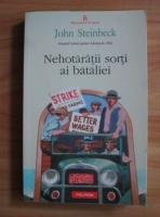 Anticariat: John Steinbeck - Nehotaratii sorti ai bataliei