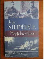 John Steinbeck - Nopti fara luna