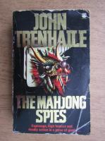 Anticariat: John Trenhaile - The mahjong spies