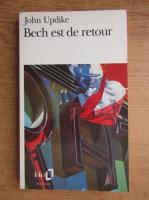 John Updike - Bech est de retour