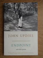 John Updike - Endpoint and other poems