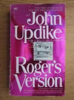 John Updike - Roger's version