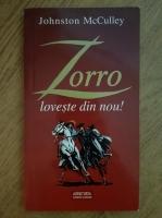 Anticariat: Johnston McCulley - Zorro loveste din nou!