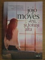Jojo Moyes - Eu, si totusi alta
