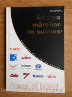 Anticariat: Jon Barac - Istorya marcilor de succes. Power of brand