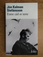 Jon Kalman Stefansson - Entre ciel et terre