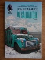 Jon Krakauer - In salbaticie