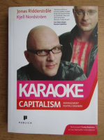 Anticariat: Jonas Ridderstrale - Karaoke capitalism