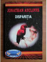 Jonathan Aycliffe - Disparitia