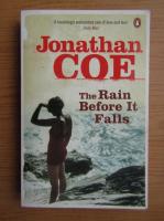 Anticariat: Jonathan Coe - The rain before it falls