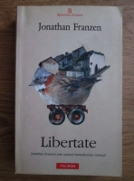 Anticariat: Jonathan Franzen - Libertate
