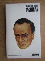 Anticariat: Jonathan Miller - McLuhan