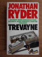 Anticariat: Jonathan Ryder - Trevayne