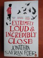 Jonathan Safran Foer - Extremely Loud & incredibly close
