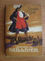 Jonathan Swift - Calatoriile lui Gulliver (cu ilustratii, 1956)