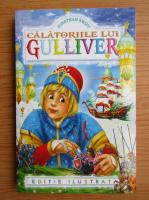 Jonathan Swift - Calatoriile lui Gulliver