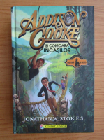 Anticariat: Jonathan W. Stokes - Addison Cooke si comoara incasilor