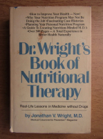 Anticariat: Jonathan Wright - Nutritional Therapy