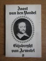 Anticariat: Joost van den Vondel - Gijsbreght van Aemstel