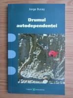 Anticariat: Jorge Bucay - Drumul autodependentei