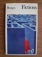 Anticariat: Jorge Luis Borges - Fictions