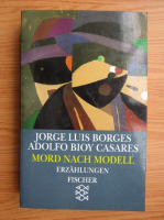 Anticariat: Jorge Luis Borges - Mord nach Modell