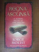 Anticariat: Jorge Molist - Regina ascunsa