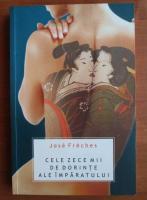 Anticariat: Jose Freches - Cele zece mii de dorinte ale imparatului