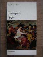 Jose Ortega y Gasset - Velazquez / Goya