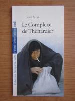 Anticariat: Jose Pliya - Le complexe de thenardier