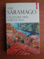 Jose Saramago - Calatorie prin Portugalia
