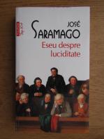 Jose Saramago - Eseu despre luciditate (Top 10+)