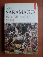 Jose Saramago - Intermitentele mortii