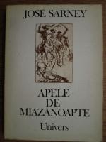 Anticariat: Jose Sarney - Apele de miazanoapte