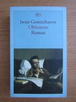 Anticariat: Josef Hahn - Iwan Gontscharow Oblomow