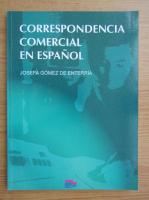 Josefa Gomez De Enterria - Correspondencia comercial en espanol