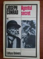 Joseph Conrad - Agentul secret