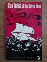 Joseph Conrad, Jack London, Edgar Allan Poe - Sea tales of the seven seas