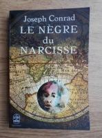 Anticariat: Joseph Conrad - Le negre du Narcisse