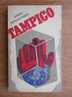 Anticariat: Joseph Hergesheimer - Tampico
