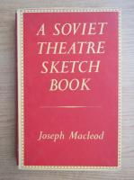 Anticariat: Joseph Macleod - A soviet theatre sketch book