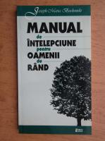 Joseph Maria Bochenski - Manual de intelepciune pentru oamenii de rand