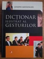 Joseph Messinger - Dictionar ilustrat al gesturilor