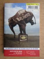 Anticariat: Joseph MInton Amann - Fair and balanced, my ass