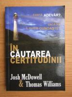 Josh McDowell - In cautarea certitudinii